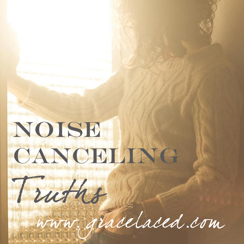 Noise Canceling Truths | gracelaced.com