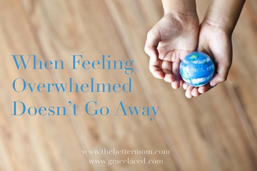 When-Feeling-Overwhelmed-Doesnt-Go-Away
